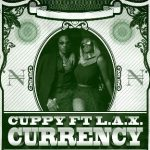 MUSIC+VIDEO: DJ Cuppy & L.A.X – Currency
