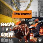 MUSIC: Temdee Atobatele – Shayo + Gbeff