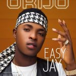G-Worldwide Presents: Easy Jay – Orijo