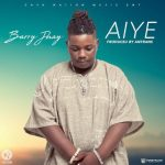 VIDEO: Barry Jhay – Aiye