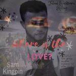MUSIC: SAM KINGPIN – WHERE IS THE LOVE