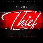 MUSIC: Yque_Ibile – Thief(Ajibole)