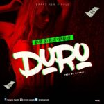 MUSIC: Easy Do ft Yung Tee – Duro
