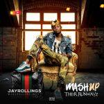 FULL EP: Jayrollings – MashUp Their Runwayz