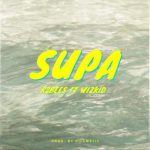 MUSIC: R2Bees – Supa ft. Wizkid
