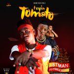 MUSIC: 4stman Ft Rhymez Bobo – Toyin Tomato
