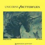 MUSIC: BamiGreens X Meenark – Unicorns & Butterflies