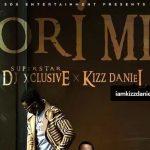 MUSIC: DJ Xclusive Ft. Kizz Daniel – Ori Mi