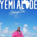 Music: Yemi Alade – Number One