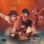 MUSIC: Kizz Daniel – Somebody Dey Ft. DJ Xclusive & Demmie Vee