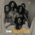 MUSIC: DNA – Sinnerman