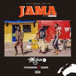MUSIC: DJ Mic Smith – JAMA ft. Patoranking & Shaker