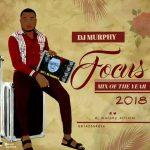 MIXTAPE: Dj Murphy – Focus Mix Of The Year