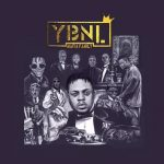 FULL ALBUM: YBNL – Mafia Family
