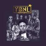 FULL ALBUM: YBNL – Mafia Family