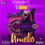 MUSIC: EL-Puppa – Amebo (Prod By Notimonster)