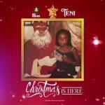 MUSIC: Teni – Christmas Is Here