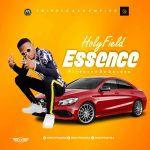 MUSIC: Holyfield – Essence