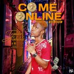 MUSIC: Temdee Atobatele – Come Online (Mixed. Leksykay)