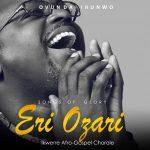 ALBUM: Ovunda Ihunwo – ERI OZARI