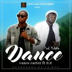 MUSIC: VanceCarter – Dance (Prod. by Yubskie) Ft. BR