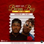 MIXTAPE: Best Of Burna Boy Mix – Hosted By Dj Ayi