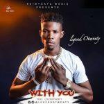 MUSIC: Legend Otwenty – With You