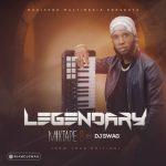 MIXTAPE: DJ SWAG – LEGENDARY MIXTAPE 2 @iamdjswag