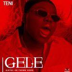 MUSIC: Airtel X Teni – Gele (Airtel 4G Theme Song)