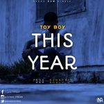 MUSIC: Toyboy – This Year