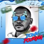 MUSIC: Real C – Down Pouring