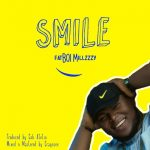 MUSIC: Millzzzy – Smile