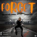 MUSIC: Talentez Emma Ft Stan ley – Forget