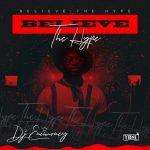 MIXTAPE: DJ Enimoney – Believe The Hype Mixtape