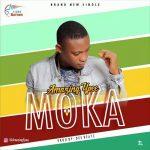 MUSIC: Amazing Ypee – Moka