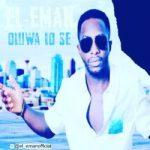 MUSIC: El-eman – Oluwa Lo Se