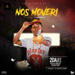 """Anticipate New Track By 2dajee Titled """"Nos Moveri"""""""