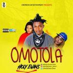 MUSIC: Holy Evans – Omotola
