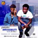 MUSIC: Johnbosco – Impossibility Ft Dan Marlic (Prod. by Johnbosco) |@Johnboscomusic @Dan_Marlic @DanMarlic