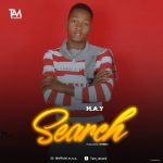 MUSIC: M A Y – Search (Prod. By IDTBeat)
