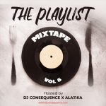 MIXTAPE: DJ Consequence – The Playlist Mixtape Vol. 6