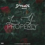 MUSIC: D'Tunes ft. Skales – Love You Properly
