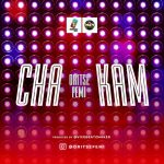 MUSIC: Oritse Femi – Cha Kam (prod. ViceBeatz)