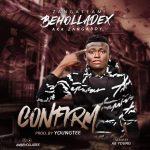MUSIC: Beholladex – Confirm