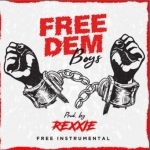 FREE BEAT: Rexxie – Free Dem Boys