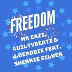 MUSIC: Mr Eazi, GuiltyBeatz, J.Derobie ft. Sherrie Silver – Freedom