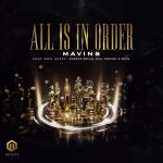 MUSIC: Mavins – All Is In Order ft. Don Jazzy x Rema x Korede Bello x DNA x Crayon