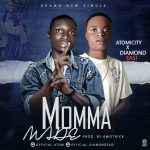 MUSIC: Atomicity X Diamond Easi – Momma Made
