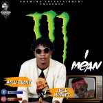 MUSIC+VIDEO: Holy Evans Ft Ibile Moshot – I Mean