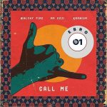 MUSIC: Walshy Fire ft. Mr Eazi, Kranium – Call Me